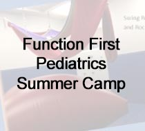 Function First Pediatrics  Summer Camp